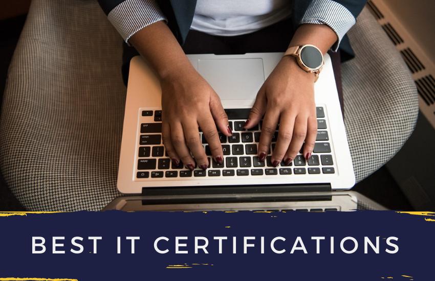 Best IT Certifications
